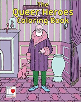 Queer Heroes Coloring Book