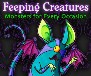 Feeping Creatures - monsters for every occasion