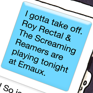 Roy Rectal and the Screaming Reamers