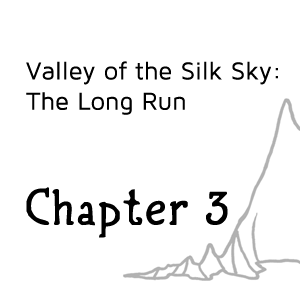 Valley of the Silk Sky Chapter 3