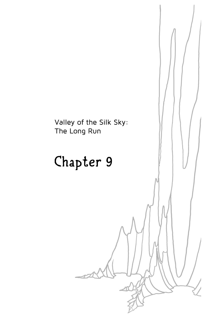 Valley of the Silk Sky: The Long Run - chapter 9