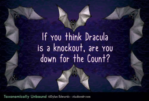 If you think Dracula is a knockout, are you down for the Count?