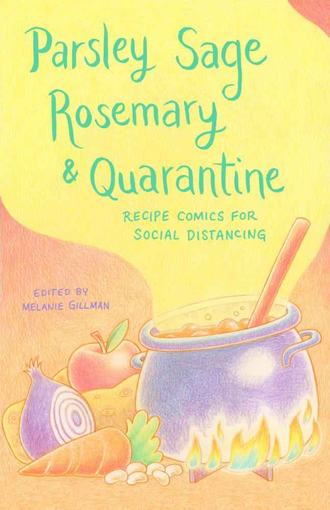 Parsley Sage Rosemary and Quarantine cookbook comics zine